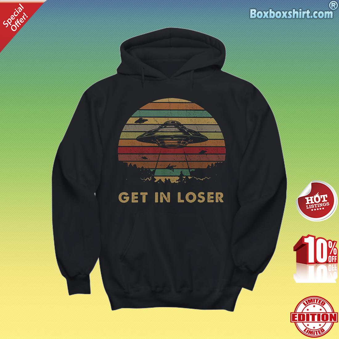 UFOs get in loser Hoodie
