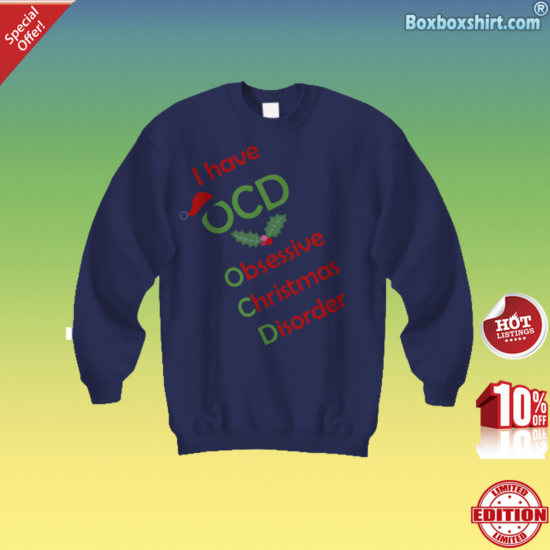 Cute] I have OCD obsenssive Christmas disorder shirt - boxboxshirt\'s ...