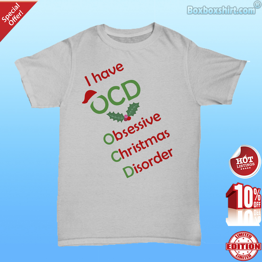 I have OCD obsenssive Christmas disorder shirt