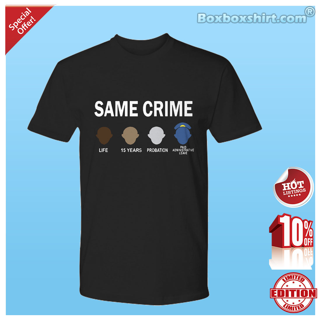 Same crime life 15 years probation shirt