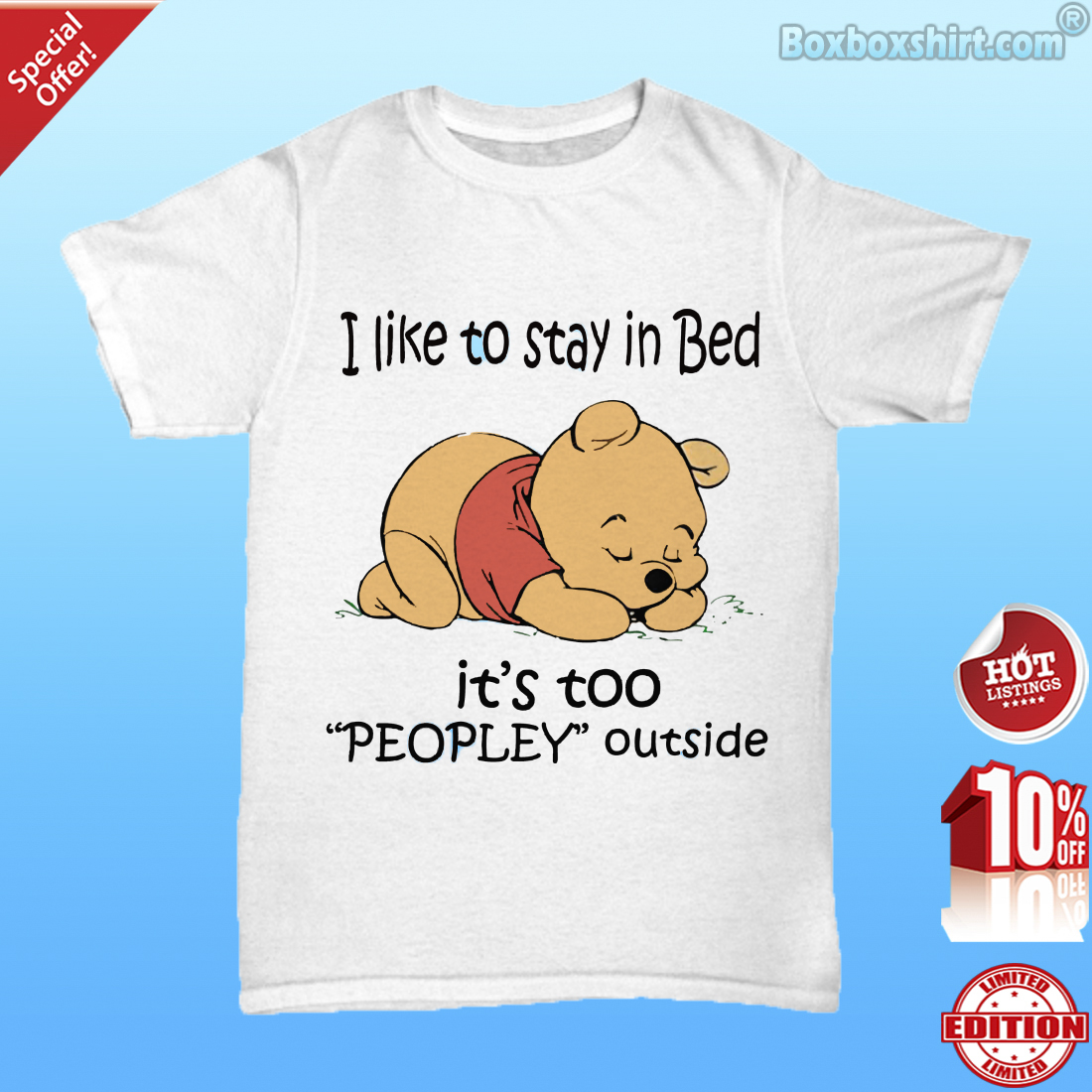 Pooh I like to stay in bed too peopley outside Unisex Tee