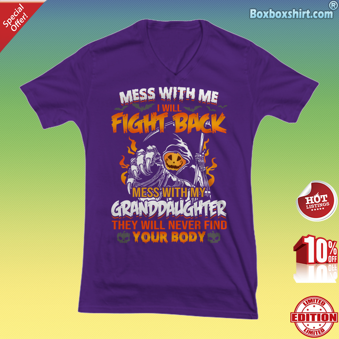 Mess with me i will fight back mess with my granddaughter they will never find your body V-neck Tee