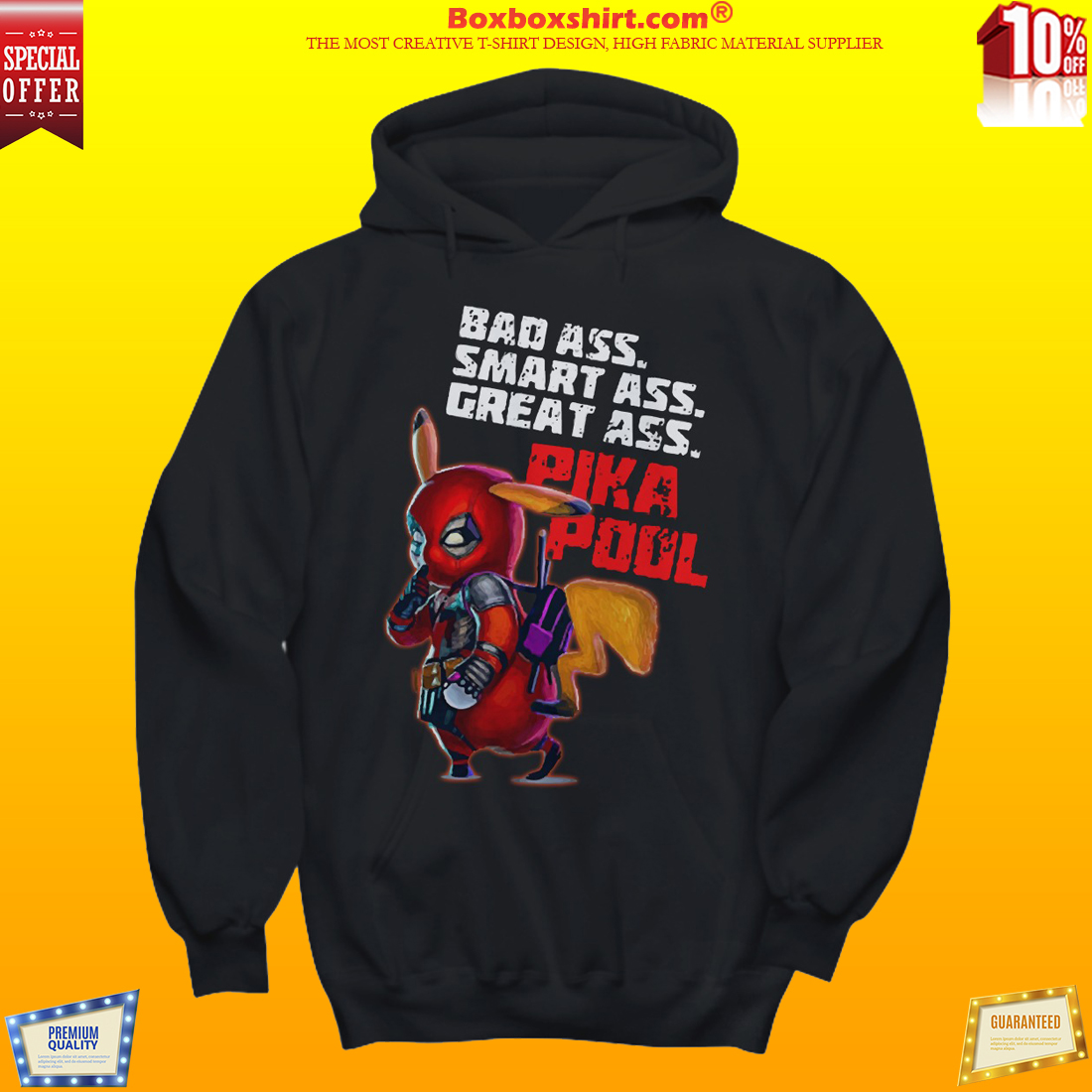 Bad ass smart ass great ass Pikapool shirt