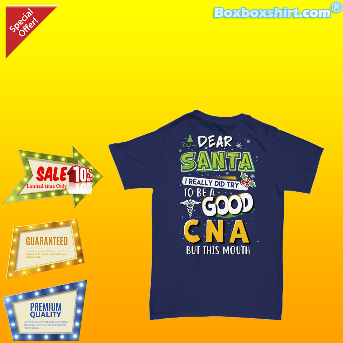 Dear santa I really did try to be a good CNA but this mouth shirt