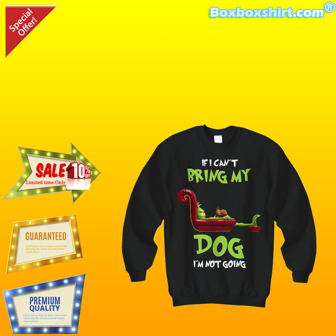 Grinch I can't bring my dog I'm not going shirt