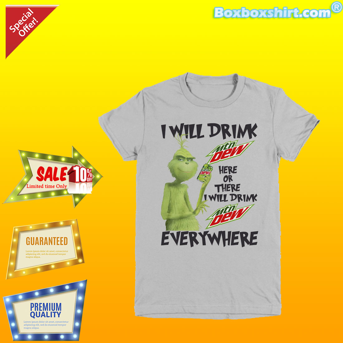 Grinch I will drink Mountain Dew here there everywhere shirt