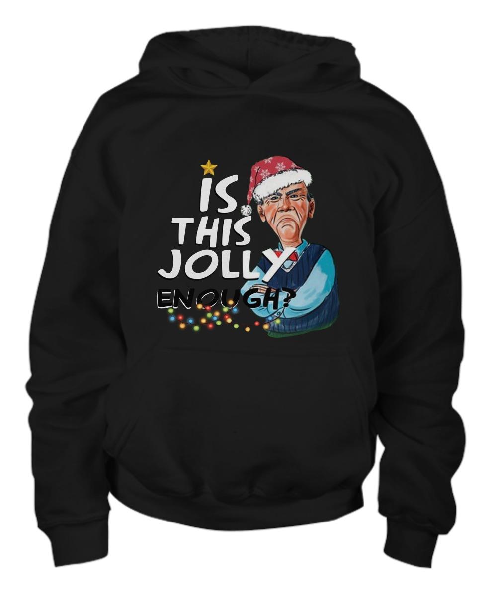 Jeff Dunham Walter Is this Jolly enough Christmas shirt