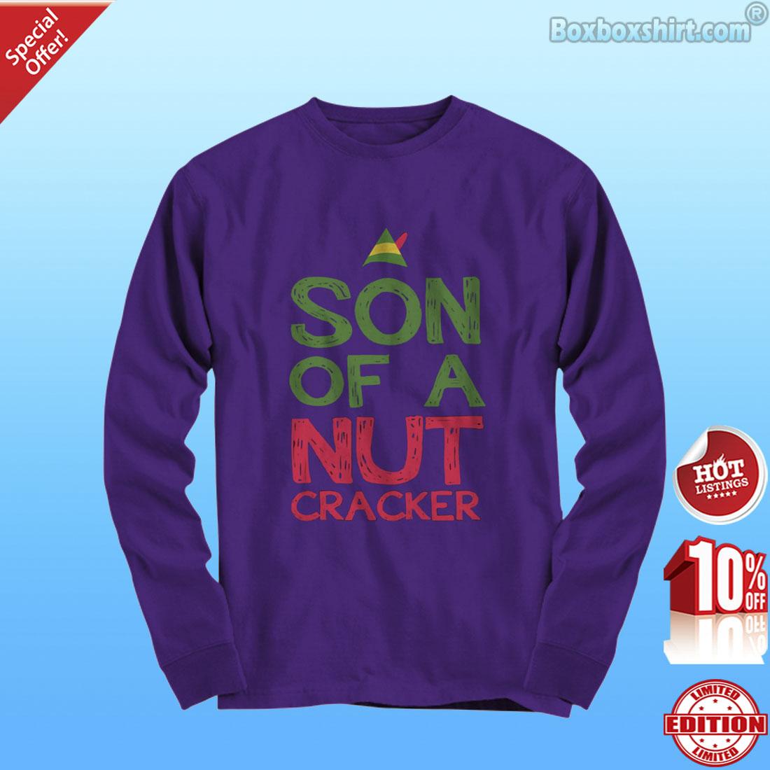 Son of a nut cracker shirt