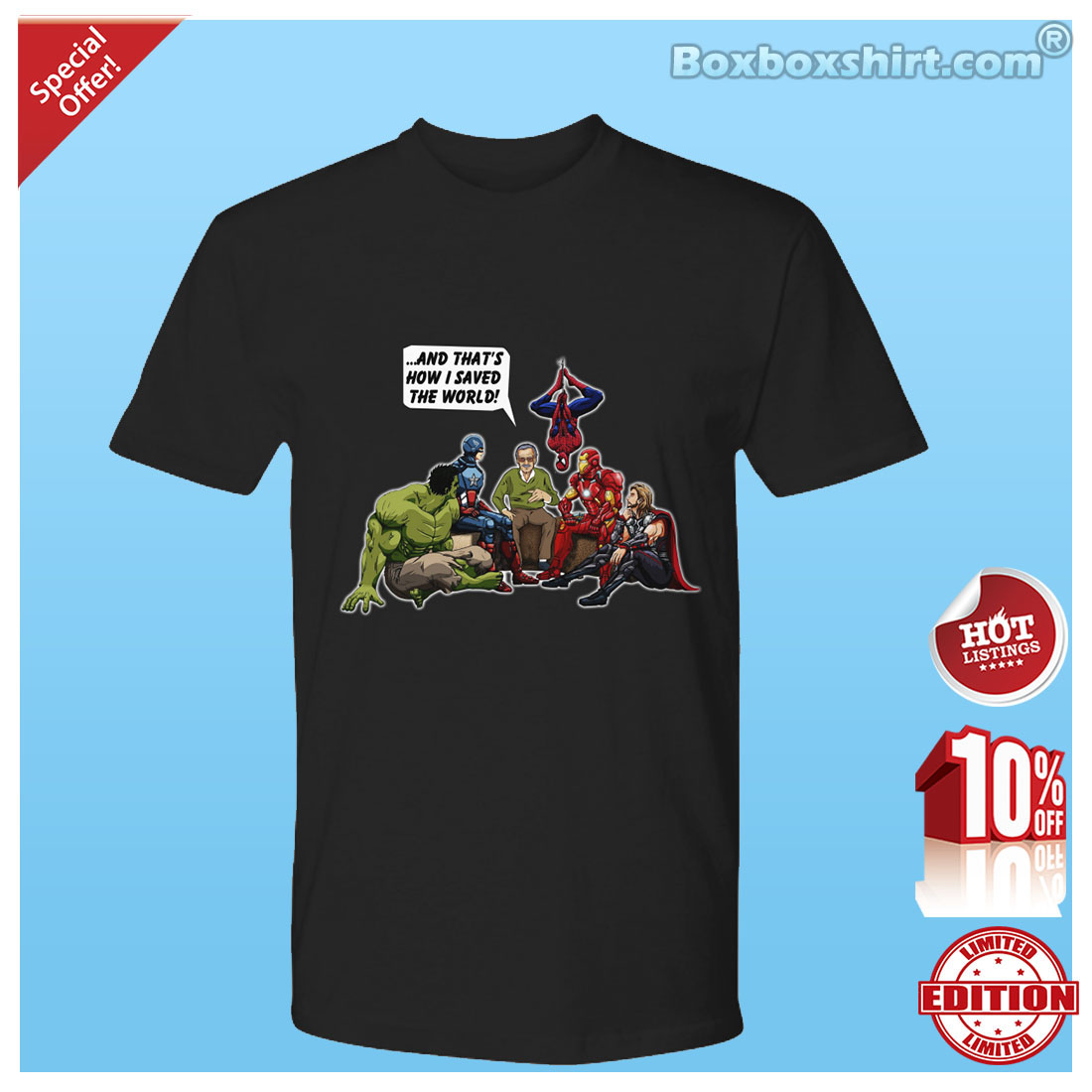 79cb59a77 Stan Lee and superheroes That how I saved the world shirt ...