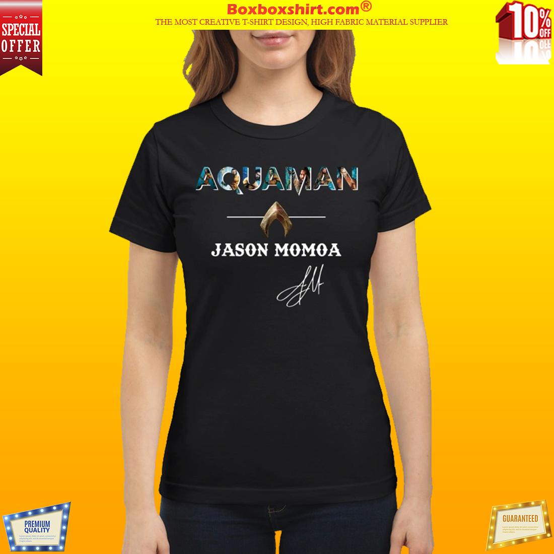 Aquaman Jason Momoa sign classic shirt and sweatshirt