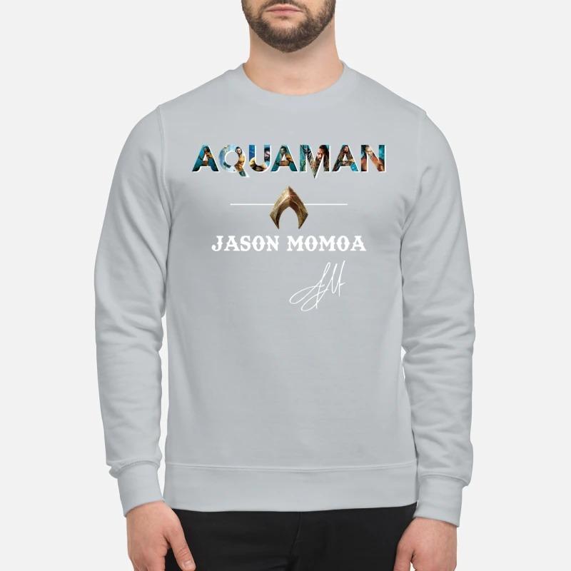 Aquaman Jason Momoa sign sweatshirt