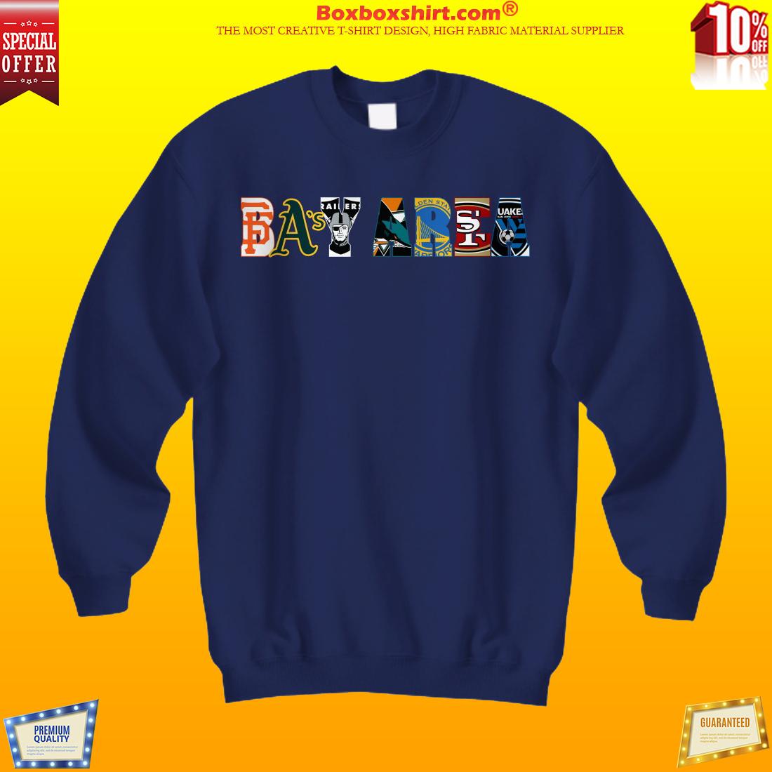 Bay Area sports team shirt and sweatshirt