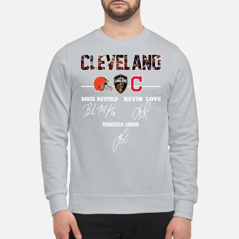 Cleveland Baker Mayfield Kevin Love sweatshirt