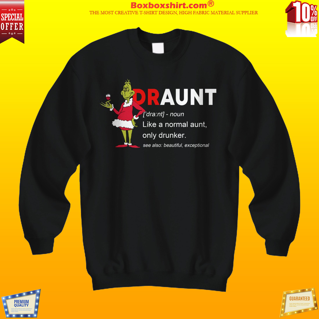 Draunt meaning like normal aunt only drunker shirt