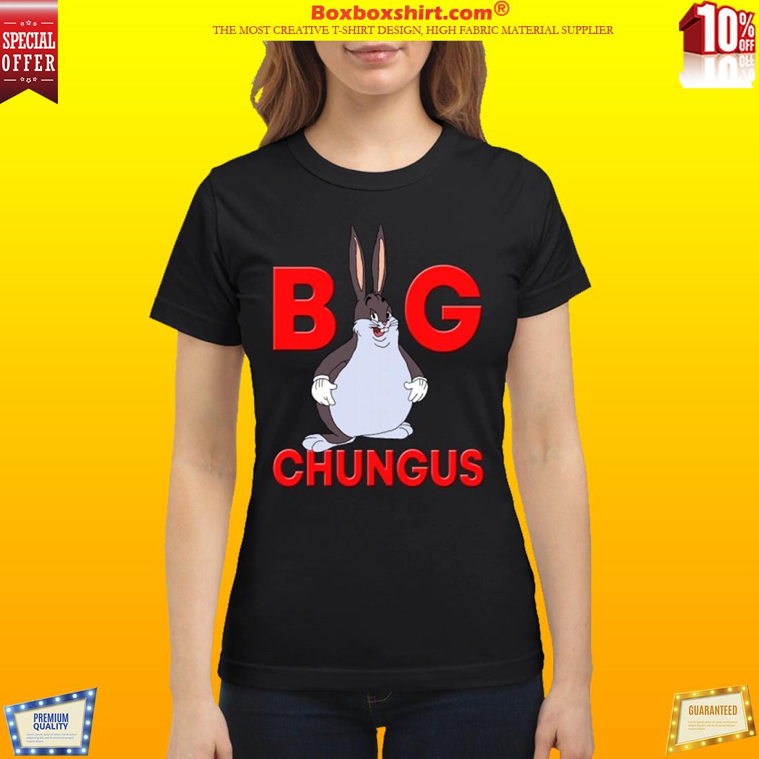 Fat Bunny Big Chungus classic t shirt