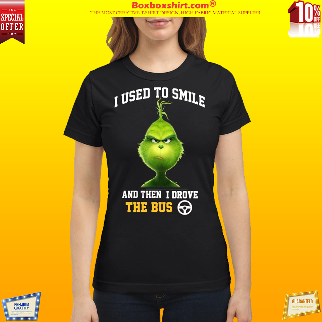 Grinch I used to smile and then drove the bus classic shirt