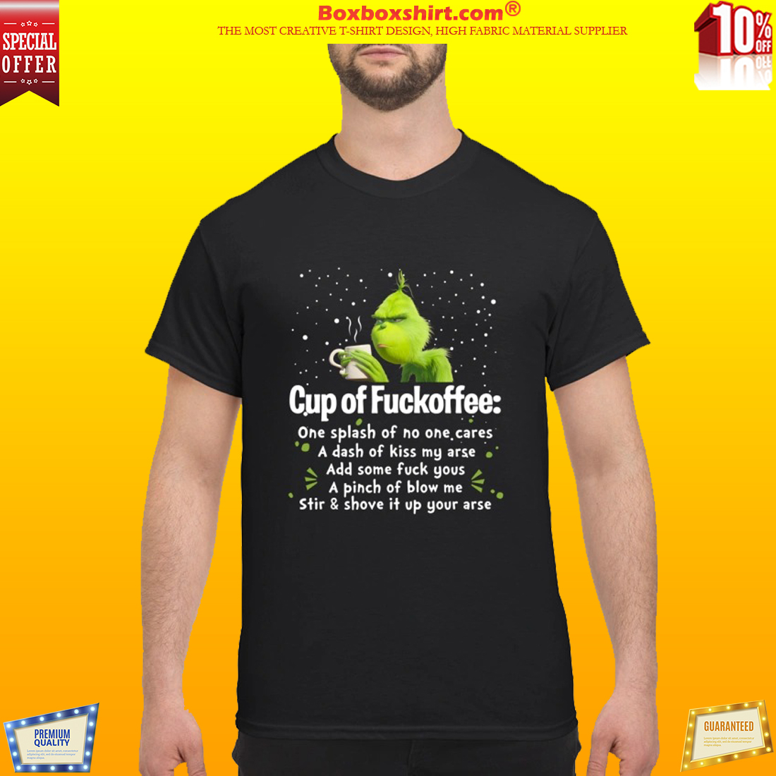 Grinch cup of fuckoffee splash no one care dash kiss my arse mug and shirt