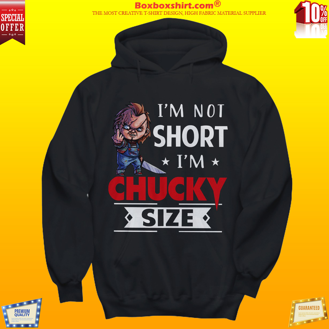 I'm not short Im Chucky size shirt and sweatshirt