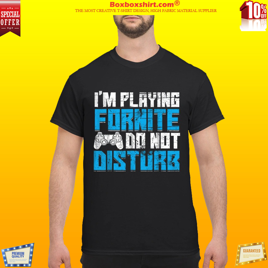 Im playing fortnite do not disturb shirt