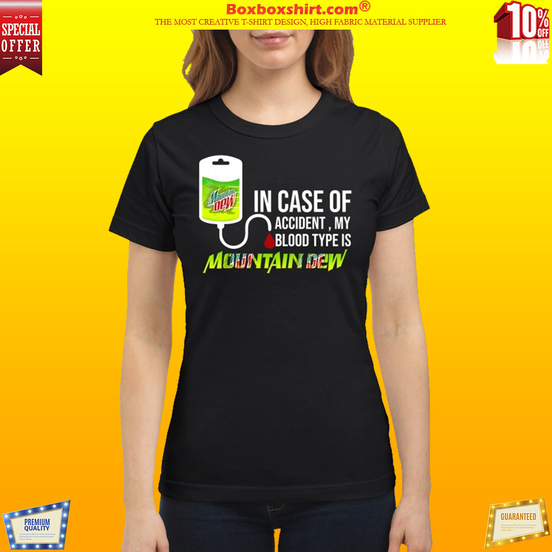 In case of accident my blood type is mountain dew classic shirt