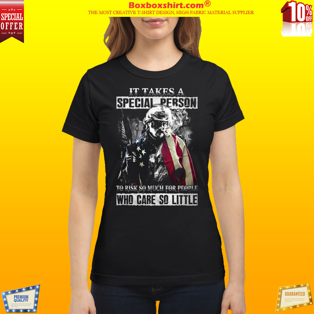 It takes a special person to risk so much for people who care so little classic shirt