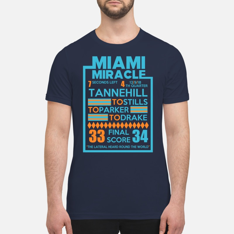 Miami Miracle Tannehill to stills to parker to drake premium shirt