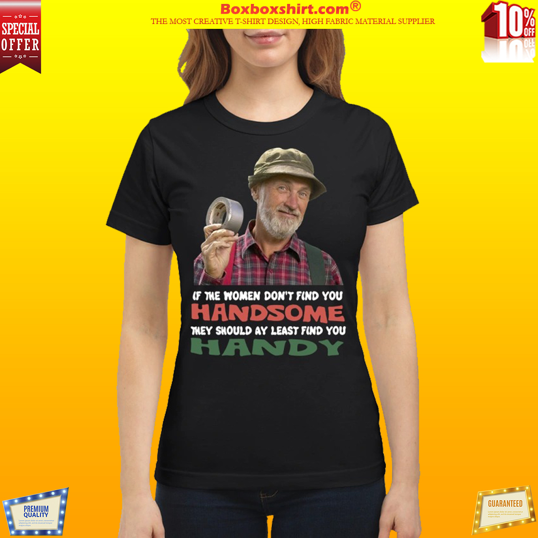 Red green show if they don't find you handsome classic shirt