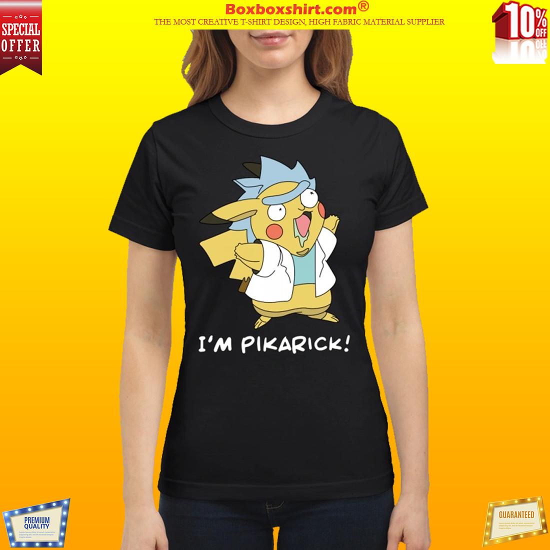 Rick and Morty I m pikarick classic t shirt