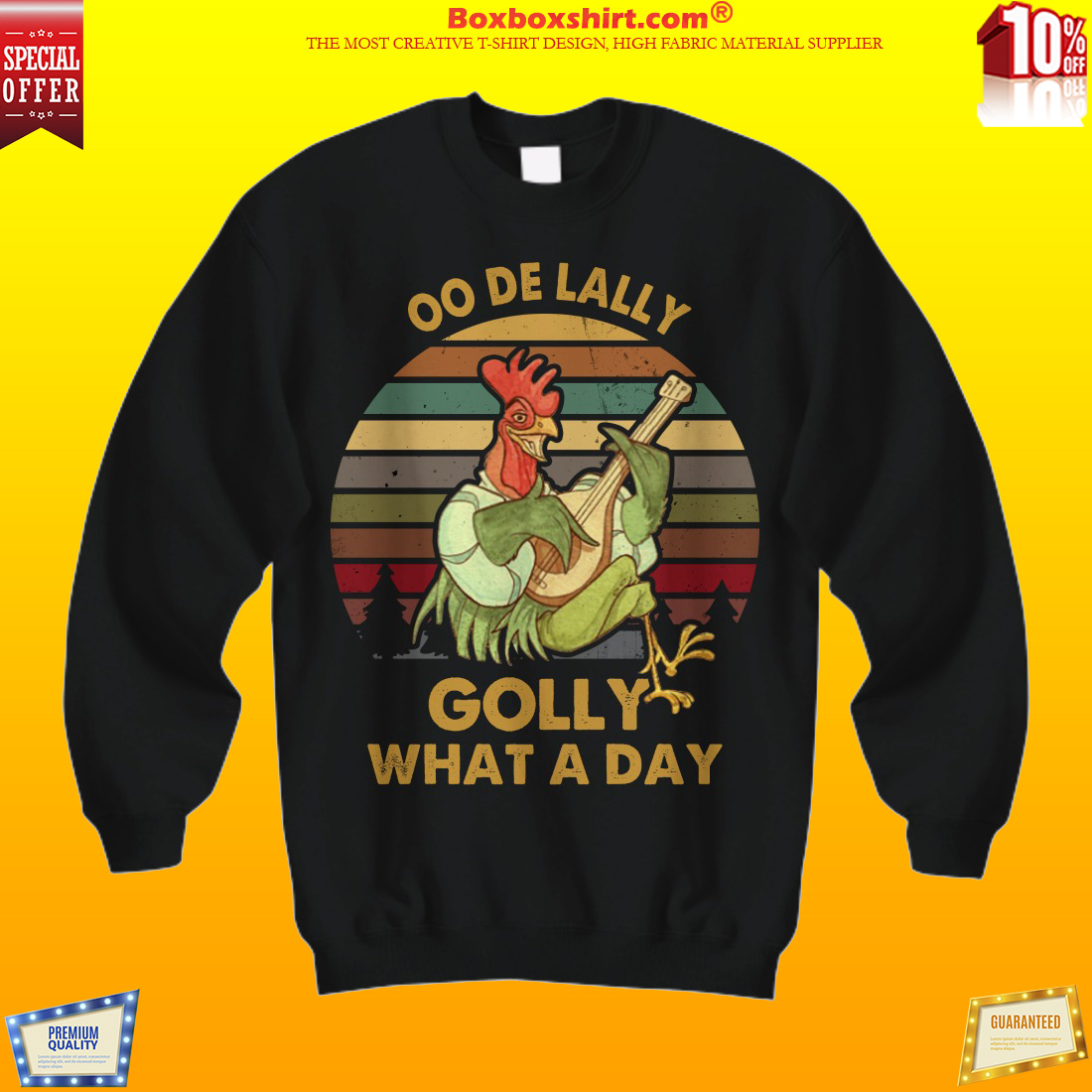 Rooster Oo De Lally Golly what a day vintage sweatshirt