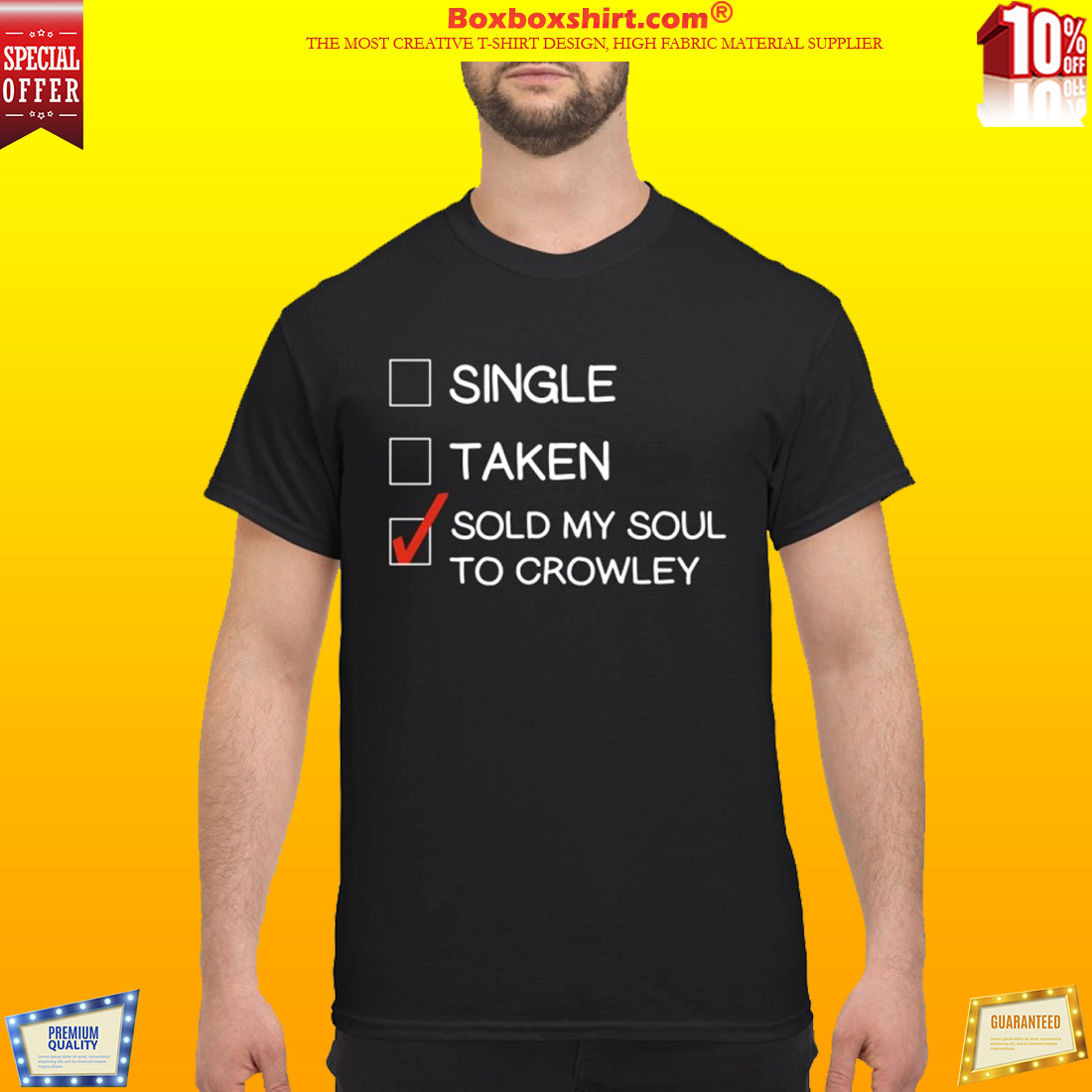 Single taken sold my soul to crowley and classic shirt