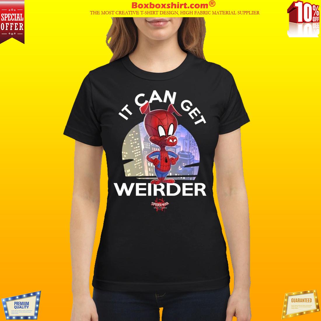 Spider man ham It can get Weirder classic shirt