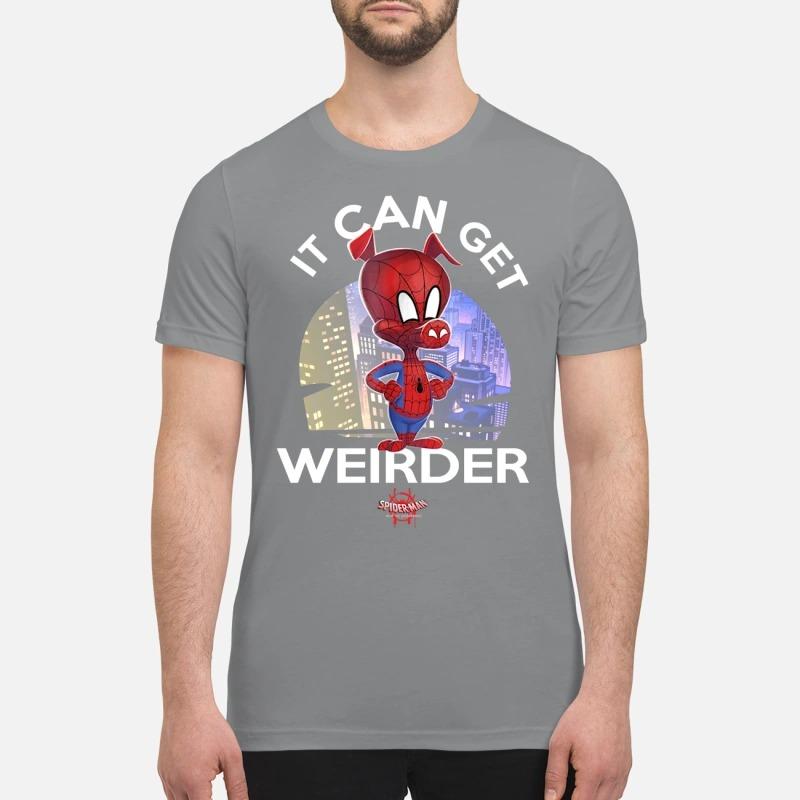Spider man ham It can get Weirder premium shirt
