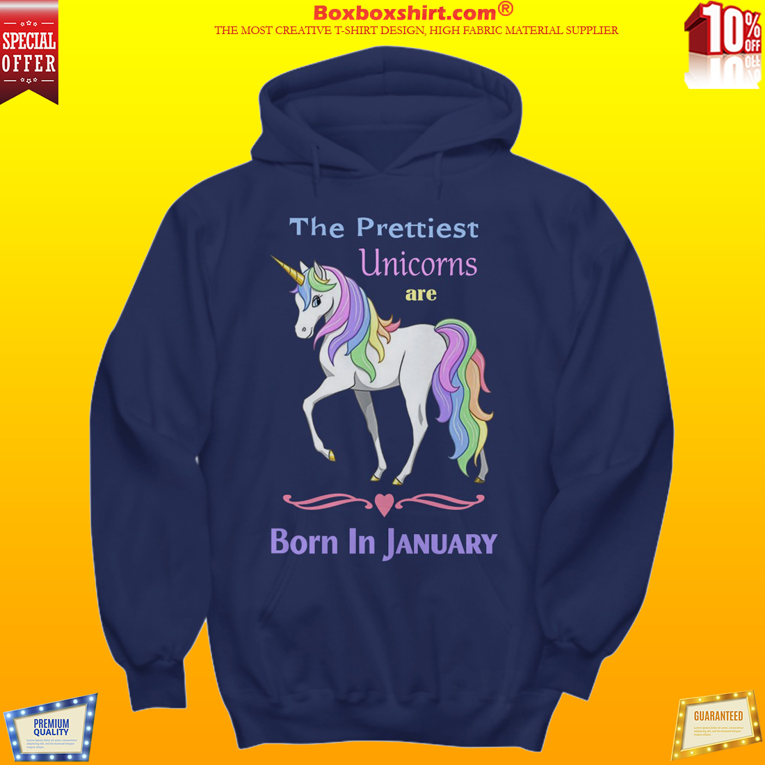 The prettiest unicorns are born in January hoodie