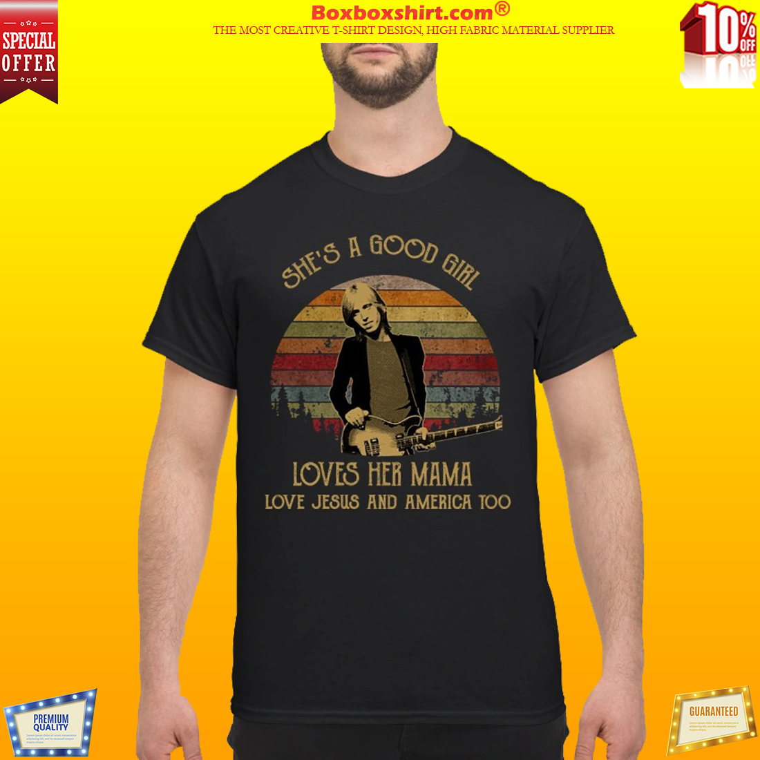 Tom Petty She is a good girl loves her mama love Jesus and America too shirt