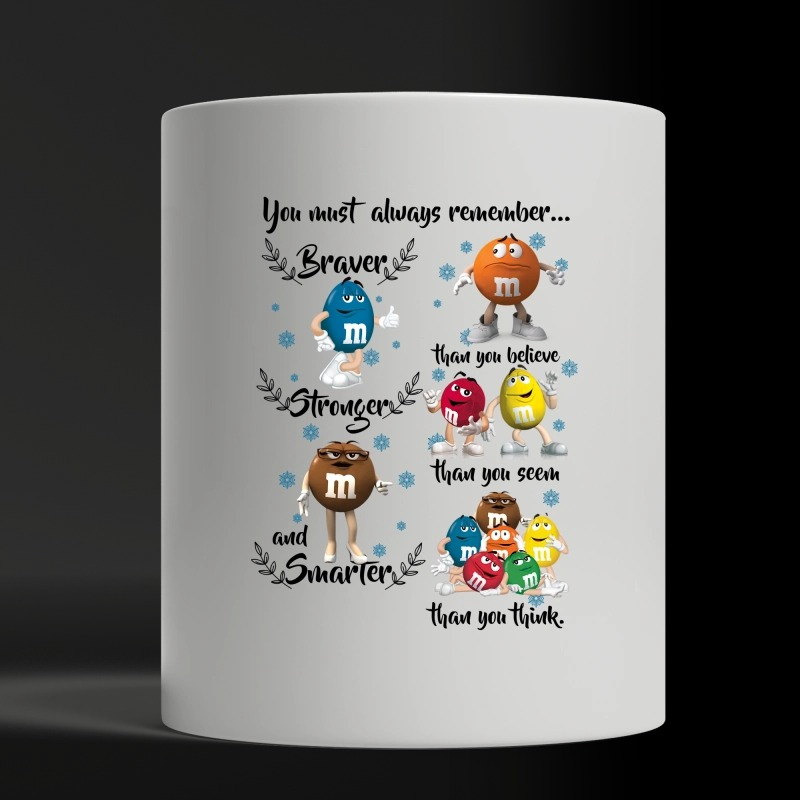 You must always remember m&m characters white mug