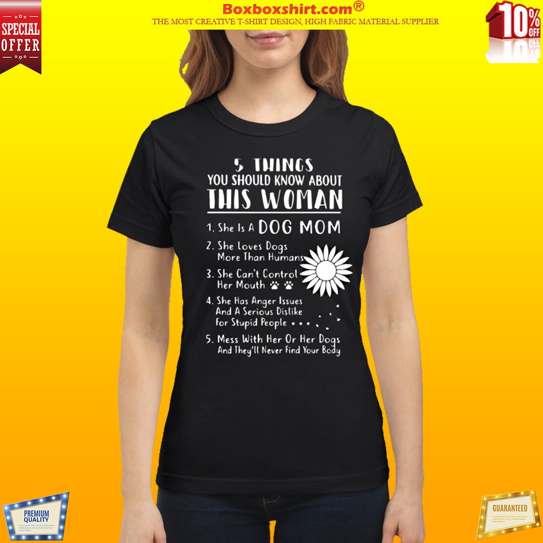 5 things you should know about this woman she is dog mom shirt