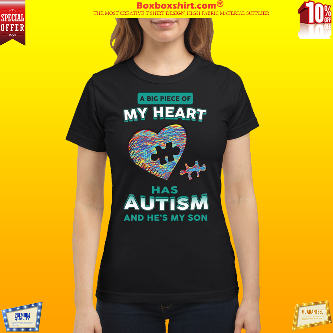 A big piece of my heart has autism he's my son shirt