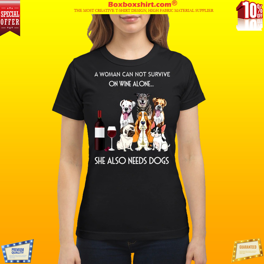 A woman cannot survive one wine alone she also need dog shirt
