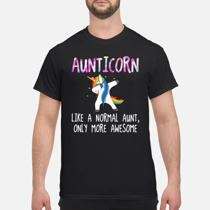 Aunticorn dabbing like a normal aunt only more awesome classic shirt