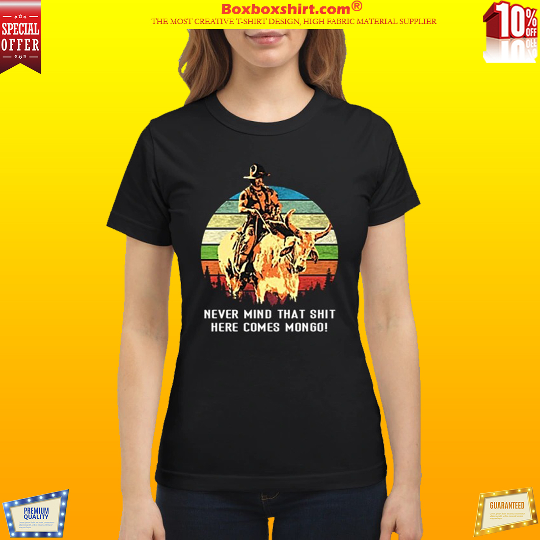 Blazing Saddles Never mind that shit here comes mongo classic shirt