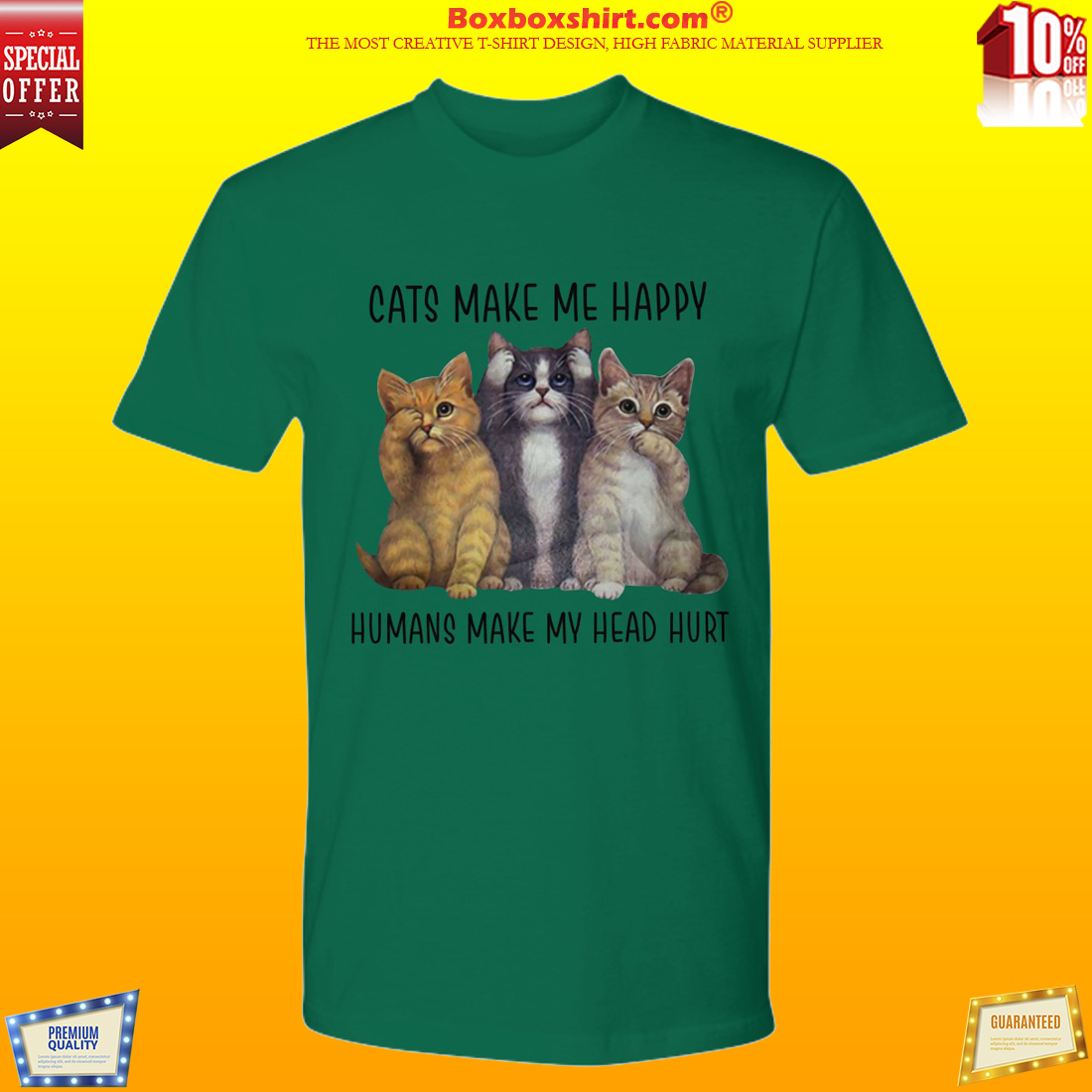 Cats make me happy humans make my head hurt premium shirt