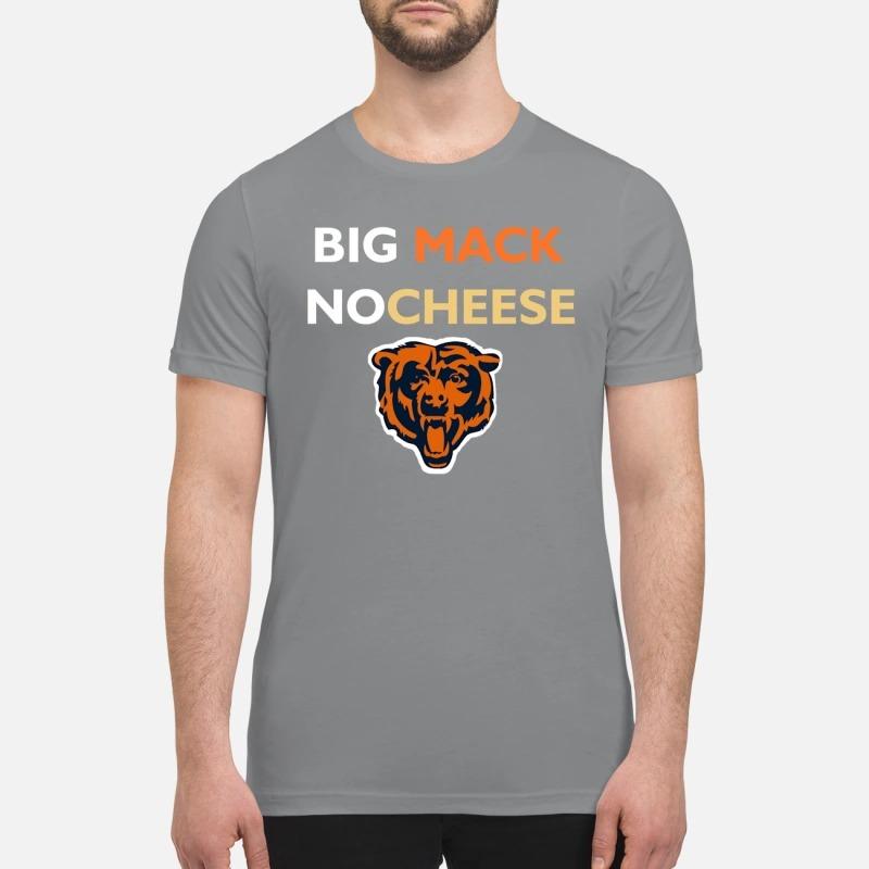 Chicago bears Big Mack Nocheese premium shirt