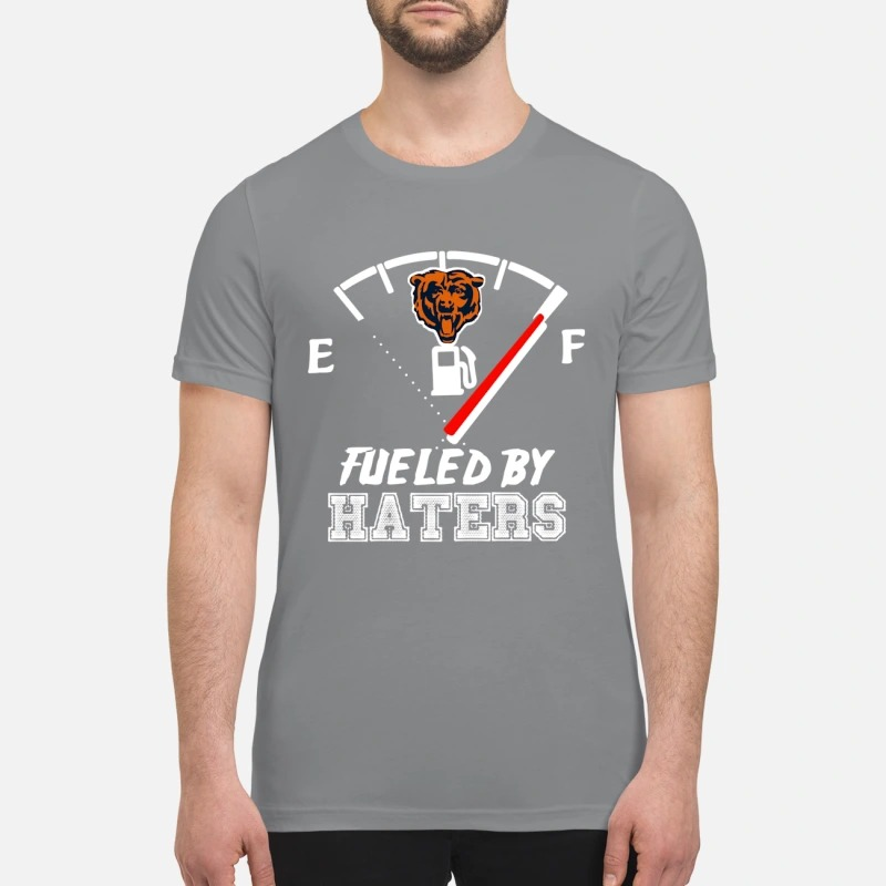 Chicago bears fueled by haters premium shirt