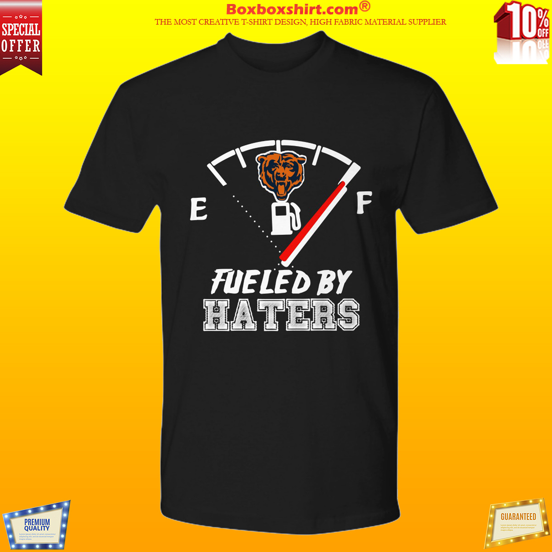 Chicago bears fueled by haters shirt