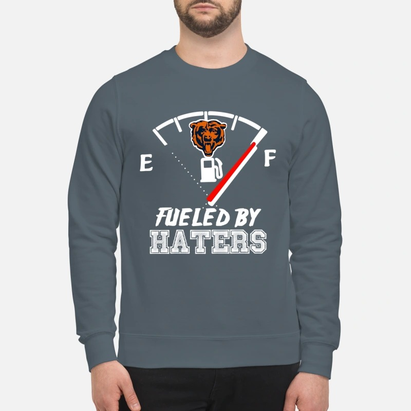 Chicago bears fueled by haters sweatshirt