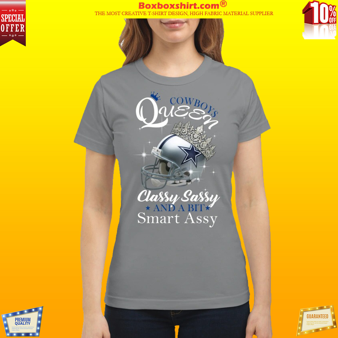 Dallas Cowboys queen classy sassy and a bit smart assy classic shirt