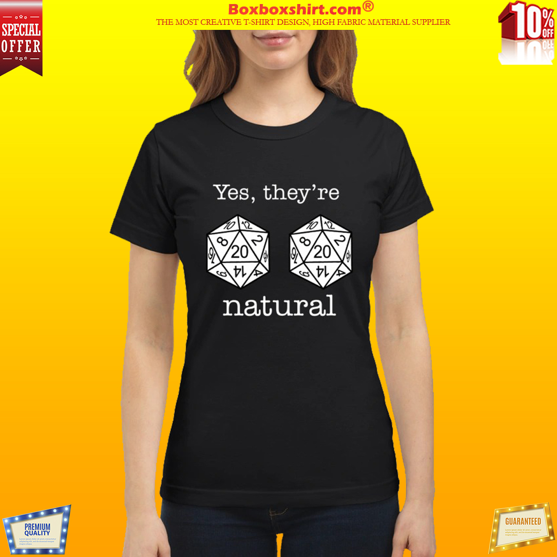 Dnd 20 dice yes they're natural t classic shirt