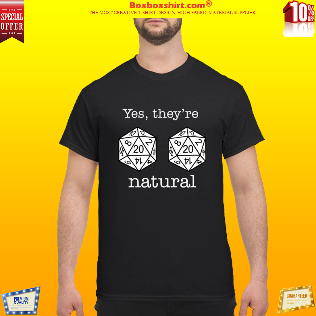 Dnd 20 dice yes they're natural t shirt