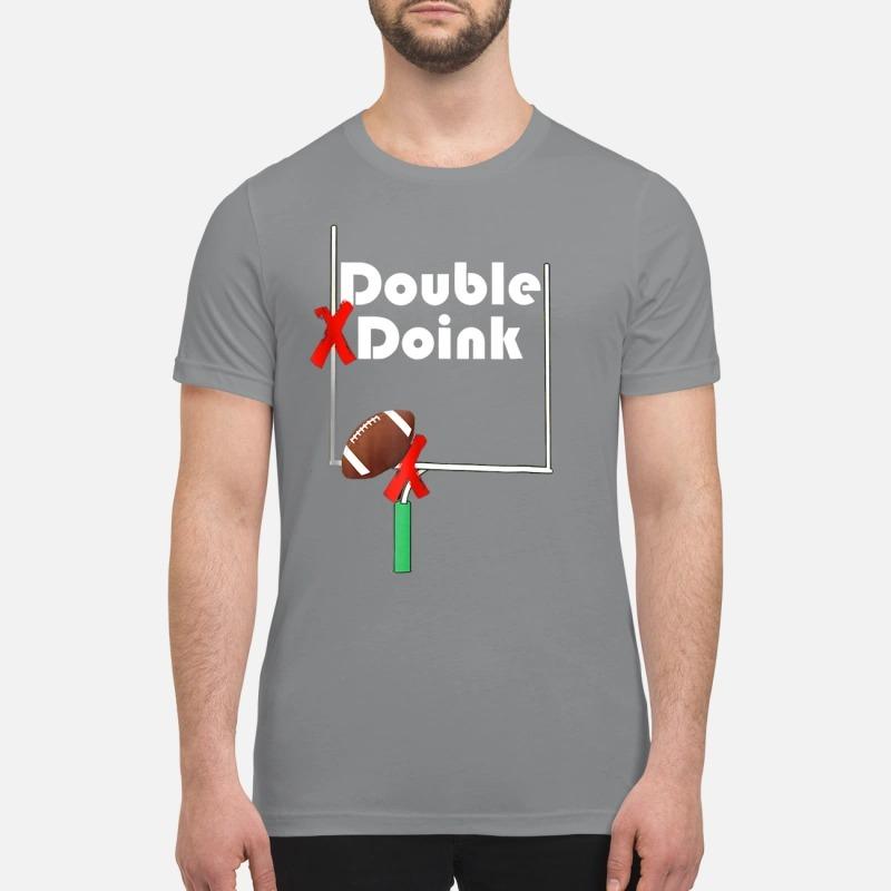 Double Doink Football premium shirt