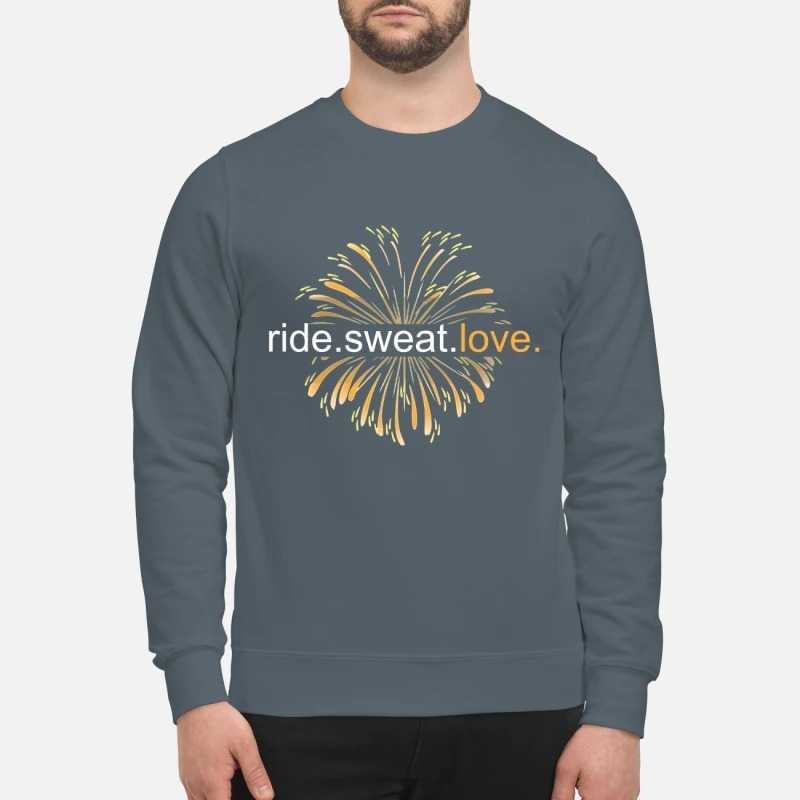 Firework ride sweat love sweatshirt